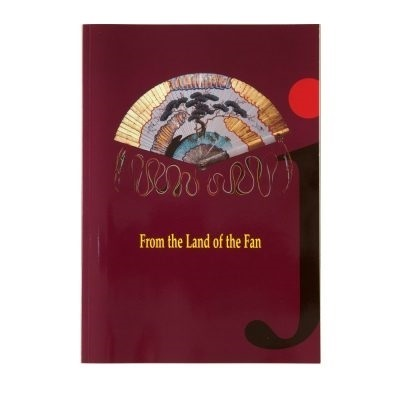 From the Land of the Fan | The Fan Museum Shop Publications