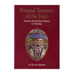 Personal Treasures of the Tsars | The Fan Museum Shop Publications